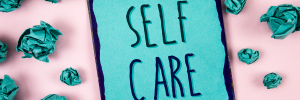 self-care during Covid-19